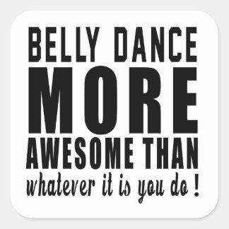 Dança do ventre mais impressionante do que o que adesivos quadrados