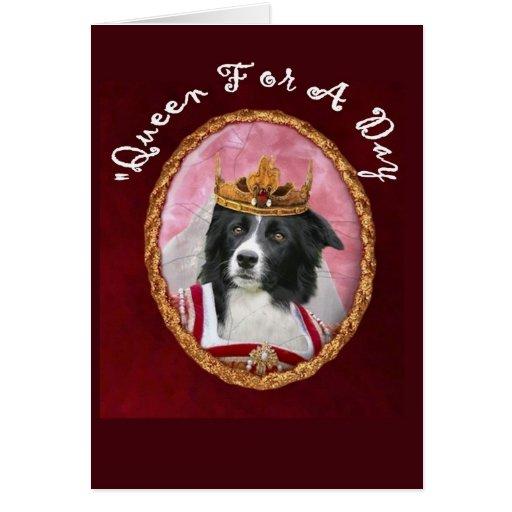 Day~Queen de border collie Notecard~Mother Cartao