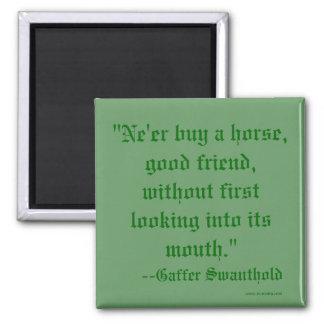 """De """"comprar Ne'er um cavalo, bom amigo, sem primei Ímã Quadrado"""