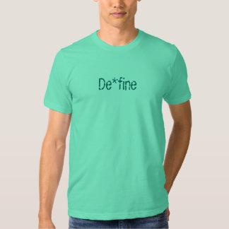 De*fine T-shirt