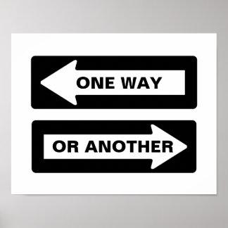 De um modo ou de outro poster do sinal de rua