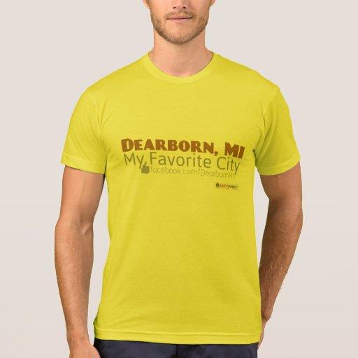 Dearborn, MI - minha cidade favorita Tshirt