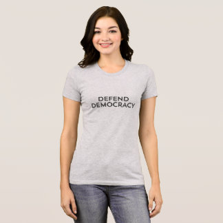 Defenda o t-shirt da democracia (a camisa