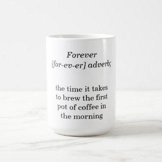 Deffinition de para sempre caneca de café