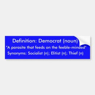 """Definição: Democrata (substantivo), """"um parasita e Adesivo Para Carro"""