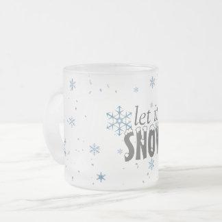 Deixais lhe para nevar caneca do floco de neve