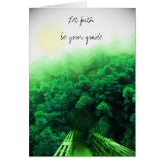 """""""Deixe a fé ser cartão do seu guia"""" - floresta de"""