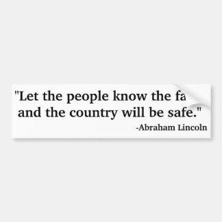 Deixe as pessoas saber os fatos e o país vai adesivo para carro