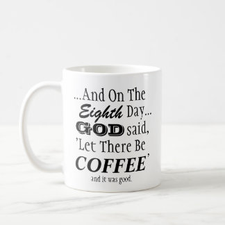 'Let There Be Coffee' Mug