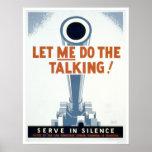 Deixe-me fazer a fala! Servir no silêncio - WPA Poster