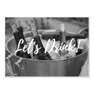 Deixe-nos beber! Convite de festas adulto