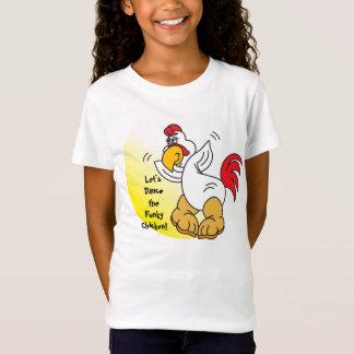 Deixe-nos dançar a galinha Funky Camiseta