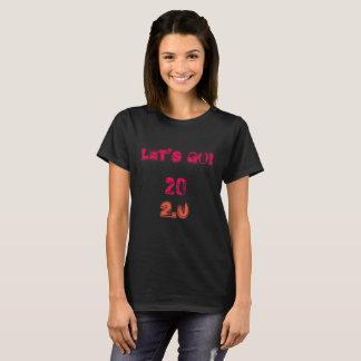 Deixe-nos ir! 20 2,0 quarenta e camisa fabulosa