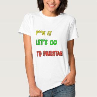 Deixe-nos ir a Paquistão Camisetas