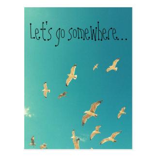 Deixe-nos ir em algum lugar, cartão inspirado