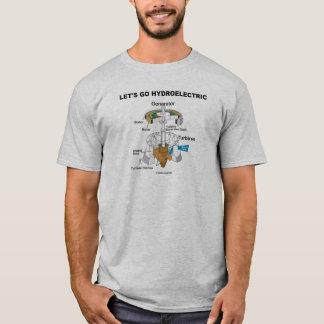 Deixe-nos ir hidroelétricos (o gerador de turbina) camiseta