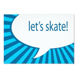 deixe-nos patinar! bolha do discurso dos desenhos convite 8.89 x 12.7cm