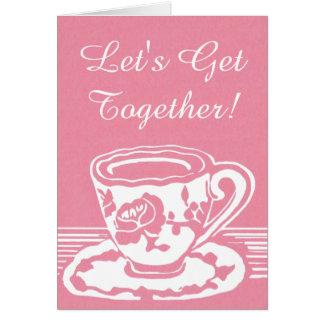 Deixe-nos reunir! Cartão cor-de-rosa do Teacup