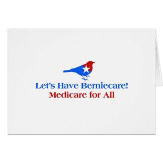 Deixe-nos ter Berniecare - Medicare para tudo Cartão