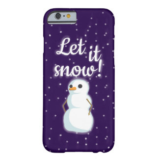 """Deixe-o nevar "" Capa Barely There Para iPhone 6"