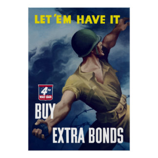 Deixe-os tê-lo! - Propaganda de WWII Poster