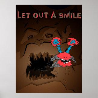 Deixe para fora um sorriso impressão