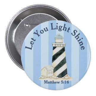 Deixe seu 5:16 claro de Matthew do brilho Bóton Redondo 7.62cm
