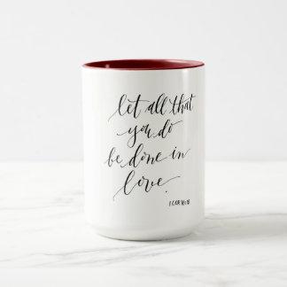 Deixe tudo que você é feito na caneca do amor
