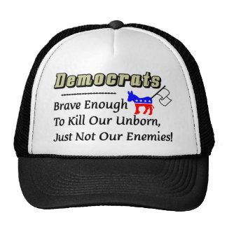 Democratas: Brave bastante para matar nossos inimi Boné