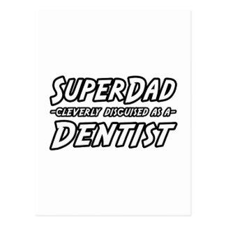 Dentista de SuperDad… Cartões Postais