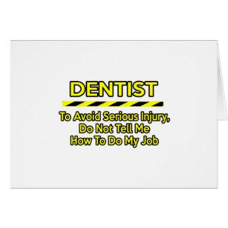 Dentista engraçado. Não me diga Cartão