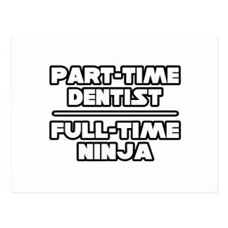 Dentista/Ninja Cartao Postal