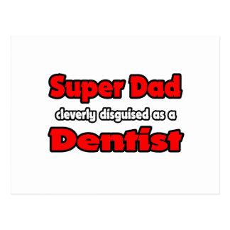 Dentista super do pai… cartões postais