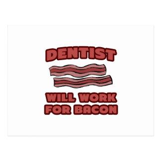 Dentista. Trabalhará para o bacon Cartao Postal