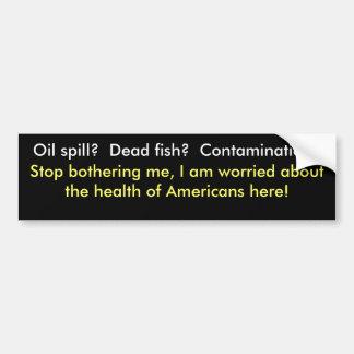 Derramar de óleo e sua etiqueta abundante da saúde adesivo para carro