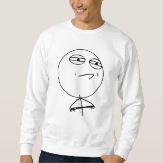 Desafio aceitado suéter