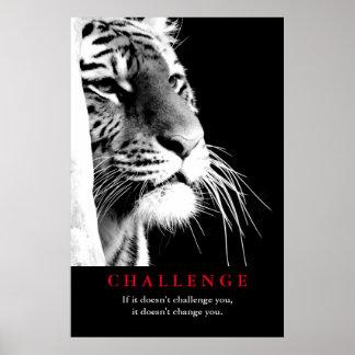 Desafio inspirador do tigre preto & branco pôster