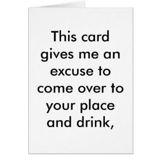 Desculpa para uma bebida do aniversário cartão comemorativo