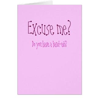 Desculpe-me? Cartão Comemorativo