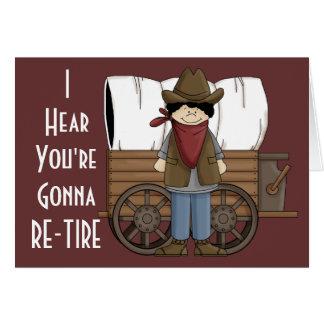 Desejos da aposentadoria do vaqueiro - humor cartão comemorativo