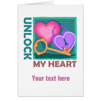 Destrave meu coração: Ame a chave para o dia dos Cartão Comemorativo