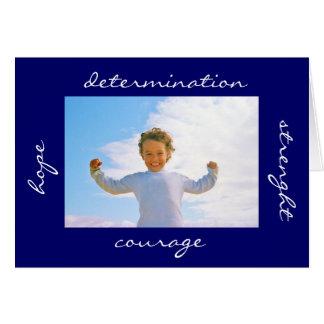 Determinação da coragem da esperança da força cartão comemorativo