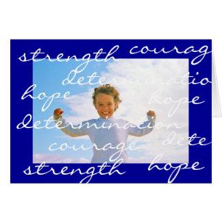 determinação da esperança da coragem da força cartão comemorativo