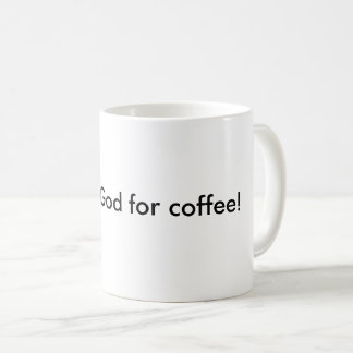 Deus do obrigado para a caneca de café