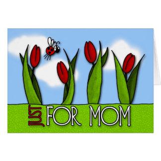 Dia das mães - apenas para a mamã cartão comemorativo