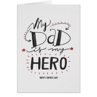 """Dia dos pais - """"meu pai é meu herói """" cartão comemorativo"""