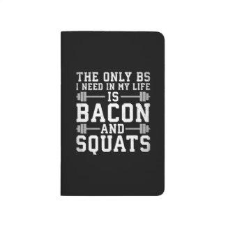 Diário As únicas BS que eu preciso são bacon e ocupas -