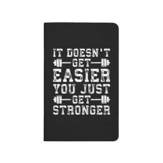 Diário Não obtem mais fácil, você apenas obtem mais forte