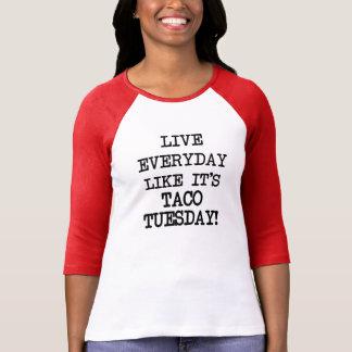 Diário vivo como ele é Taco terça-feira engraçada Camiseta