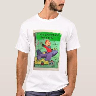 Diferente e mau camiseta